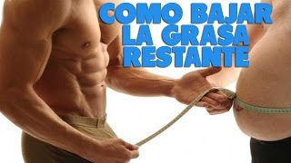 Como Eliminar LA GRASA RESTANTE que no nos permite lucir completamente DEFINIDOS! thumbnail