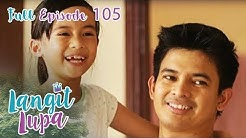Full Episode 105 | Langit Lupa
