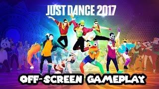 off screen gameplay just dance 2017