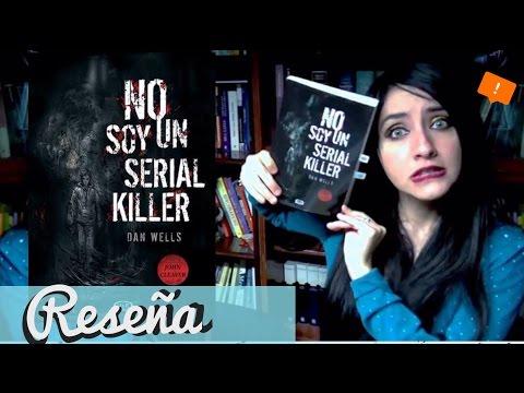 RESEÑA: No soy un serial Killer | Dan wells ♥