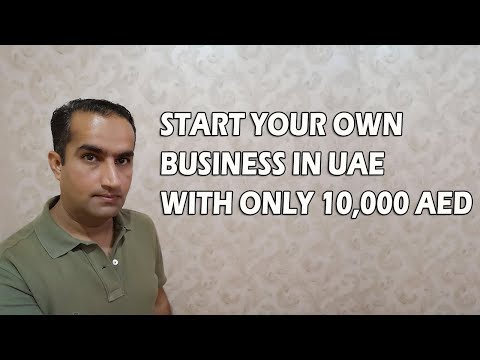 Start Business In Dubai UAE With 10000 AED Only Low Investme