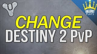 Change Destiny 2 PvP