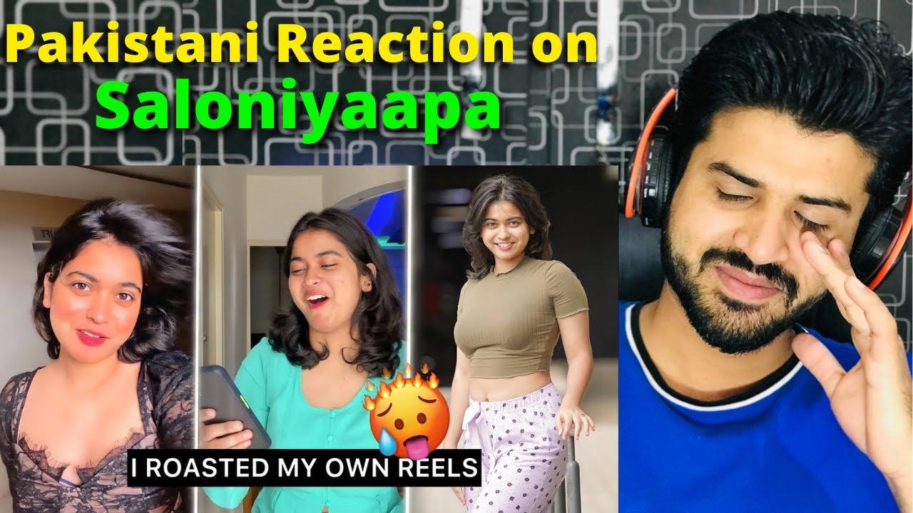 Pakistani React on Saloniyaapa I ROASTED MY OWN INSTAGRAM REELS 😅    Reaction Vlogger