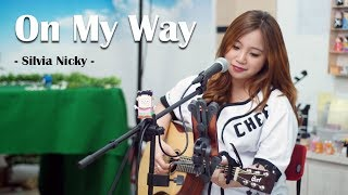On My Way - Alan Walker, Sabrina Carpenter & Farruko (Acoustic Cover) by Silvia Nicky