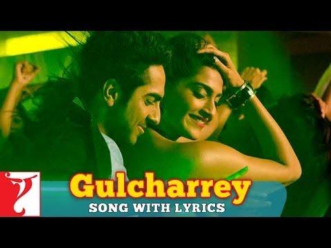 Lyrical: Gulcharrey Song With Lyrics | Bewakoofiyaan | Ayushmann | Sonam Kapoor | Anvita Dutt