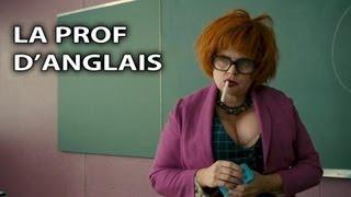 La Prof d'Anglais [Les Profs : le Film]