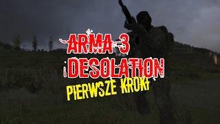 Arma 3: DayZ Desolation mod PL / 1# Pierwsze kroki / Boddynock ( Gameplay 1080 60 FPS PL )