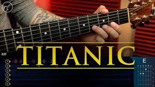 Titanic Theme | My Heart Will Go On Guitar Tutoria