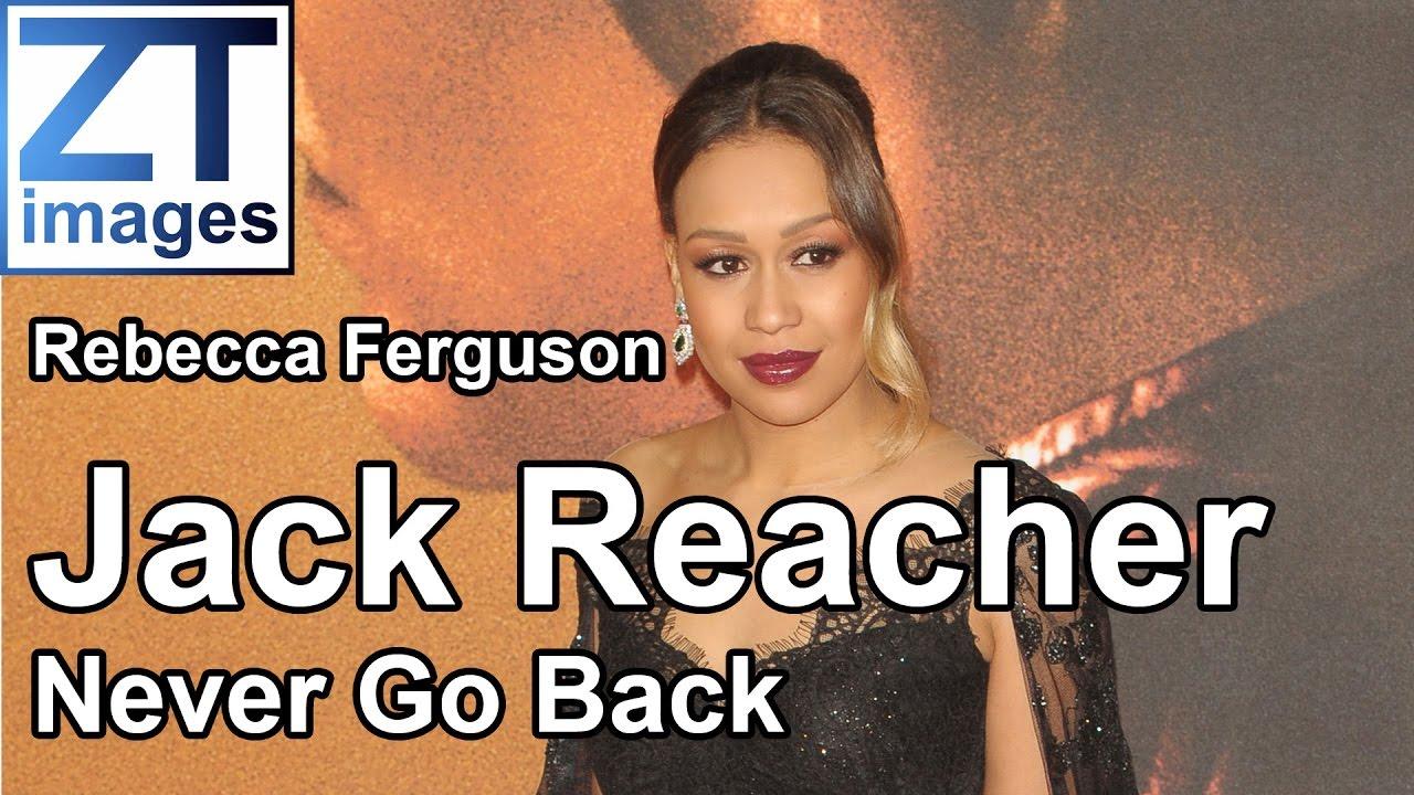 Rebecca Ferguson at the film premiere Jack Reacher: Never ...