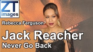 Rebecca Ferguson at the film premiere Jack Reacher: Never Go Back in London, UK.