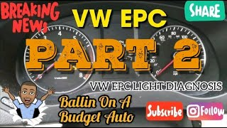 Volkswagen EPC Light Diagnosis Part 2: Top 5 Most Common EPC Light Issues
