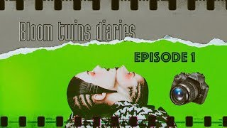 Bloom twins diaries - Episode 1 [Once upon a time in Hollywood]