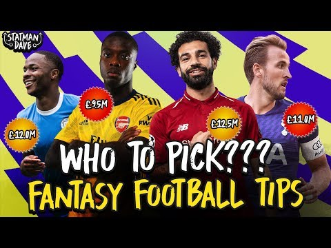 My 2019/20 Fantasy Premier League Team   Wildcards, Bargains, Must-Have Players & Ones To Watch