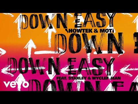 Showtek, MOTi - Down Easy (Henry Fong Remix) ft. Starley, Wyclef Jean