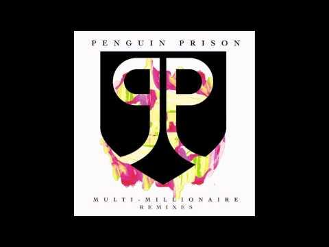 Penguin Prison - Multi-Millionaire (Club Version)