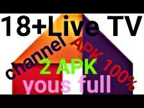 ANDROID 18+ Live TV CHANNELS APPLICATION
