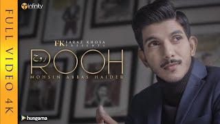 ROOH by Mohsin Abbas Haider | Faraz Khosa | 4K