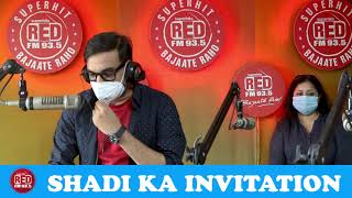 SHADI KA INVITATION || RED MURGA || RJ PRAVEEN - RED FM