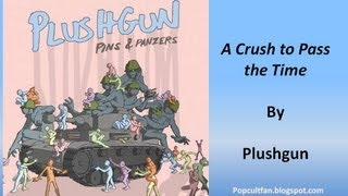 Watch Plushgun A Crush To Pass The Time video