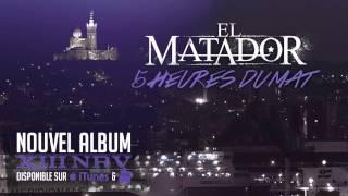 EL MATADOR  - 5H DU MAT (EXTRAIT DE XIII NRV déjà dans les bacs )