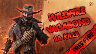 [B2K] WILDFIRE VAGABOND BUNDLE 26 KILLS GAMEPLAY