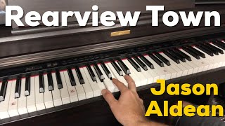 Rearview Town | Jason Aldean | Easy First Piano Lesson / Chords