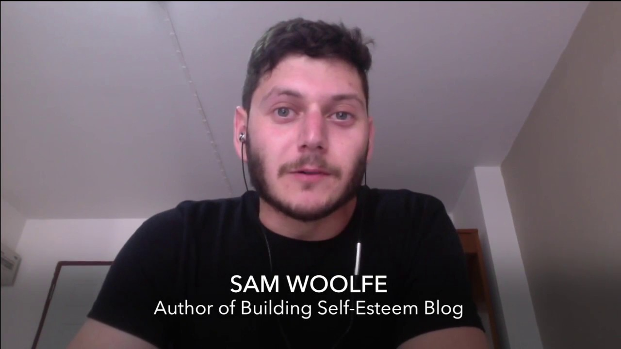 Sam Woolfe Welcomes You to the 'Building Self-Esteem' Blog