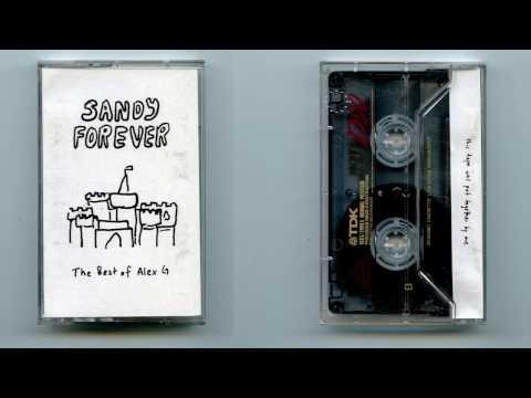 Alex G  SANDY FOREVER full album