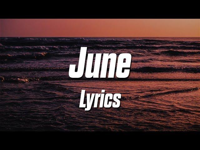 Sage Charmaine - June (Lyrics / Lyric Video)
