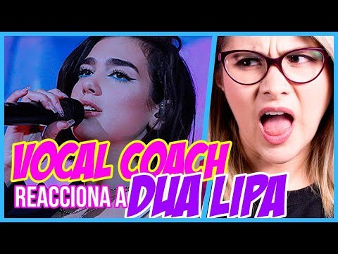DUA LIPA ¿VOZ REAL? | VOCAL COACH REACCIONA | Gret Rocha