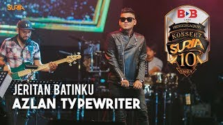 Video Jeritan Batinku - Azlan Typewriter download MP3, 3GP, MP4, WEBM, AVI, FLV Juli 2018