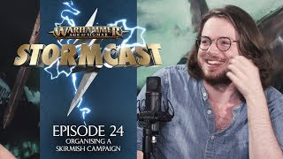 StormCast - Episode 24: Organising a Skirmish Campaign