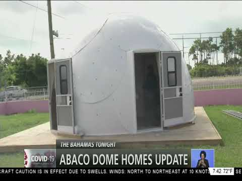 ABACO DOME HOMES UPDATE