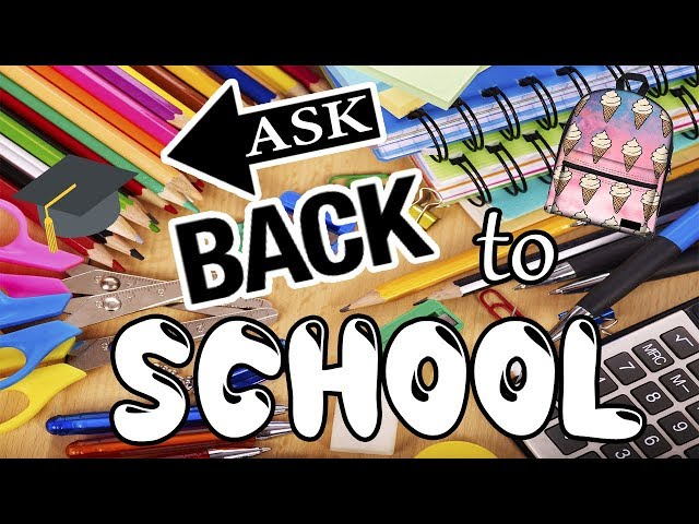 BACK TO SCHOOL ASK!!  |ABstract