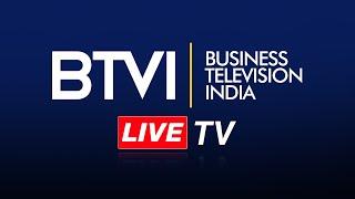 BTVI Live TV | Watch English Business News Live 24x7