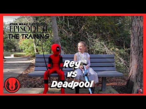 New Kids Play STAR WARS Deadpool Vs Rey In Real Life | The Training Episode 2 | SuperHero Kids