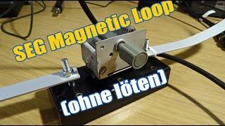 Magnetic Loop Antenne selber bauen ohne löten