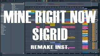 Sigrid - Mine Right Now Full Remake Instrumental.