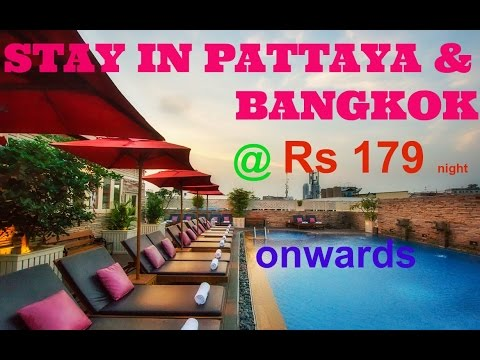 Hotel In Pattaya And Bangkok @ Rs 169 onwards
