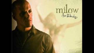 Milow - Ayo Technology  (She Wants It)