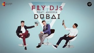 Repeat youtube video FLY DJs feat. Alessia - Dubai (cu versuri)