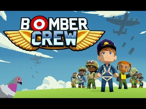 Bomber Crew - World War 2 Bombing Simulator / Flight Management Game!