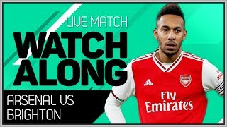 ARSENAL vs BRIGHTON With Mark Goldbridge LIVE