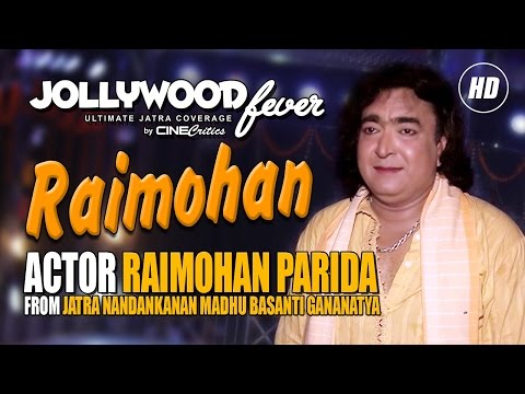 Raimohan Parida of Jatra Nandankanan Madhu Basanti Gananatya - Jollywood Fever - CineCritics