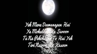 YEH MERA DEEWANAPAN HAI (LYRICS).WMV