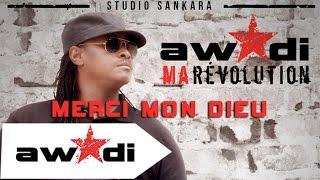 Awadi - Merci mon Dieu feat Duggy tee