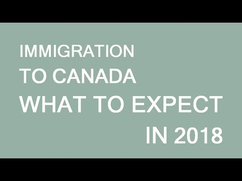 What to expect from immigration to Canada in 2018? LP Group
