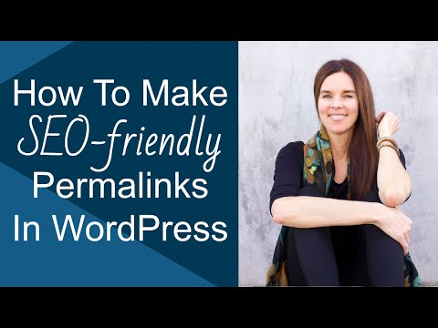 "How To Make Your Permalinks ""SEO-Friendly"" in WordPress (MUST-SEE)"