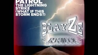 The Lightning Strike - Snow Patrol (Blayze Remix)
