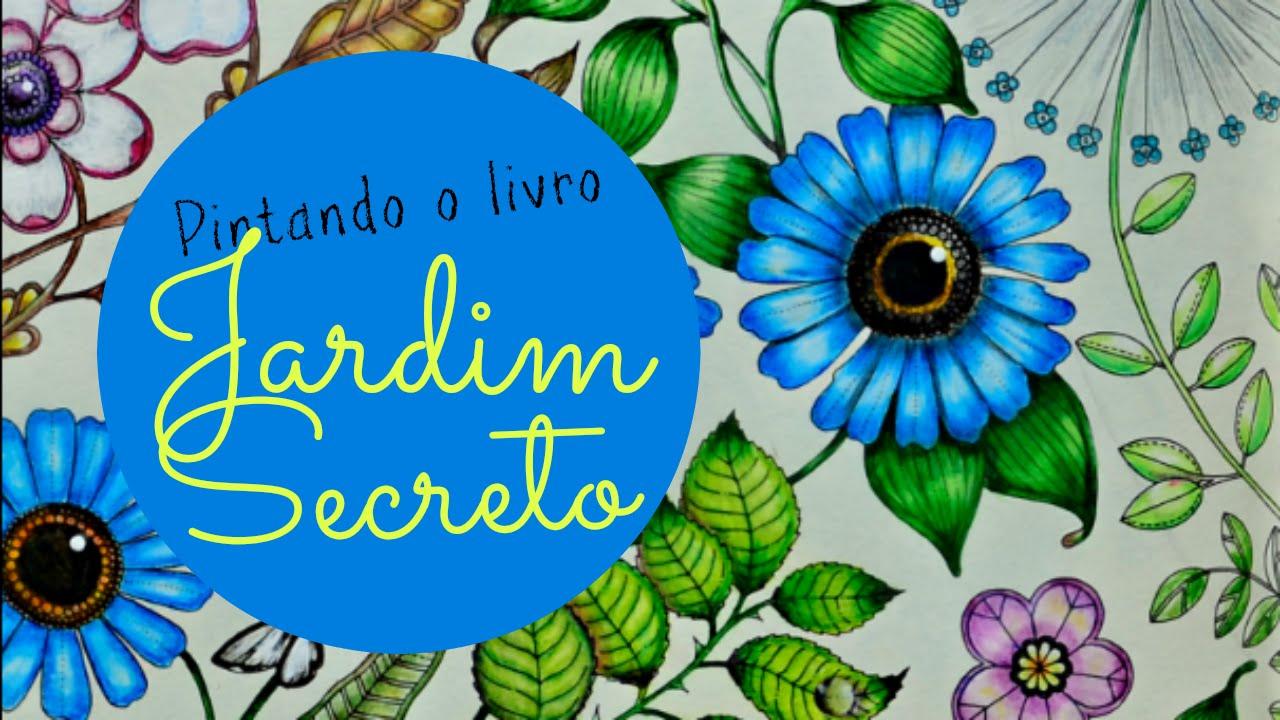 flor azul jardim secreto : flor azul jardim secreto:Secret Garden Coloring Book – Jardim Secreto – Flor Azul – YouTube
